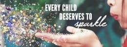Every Child Deserves to Sparkle