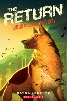 Dayna Lorentz DOGS OF THE DROWNED CITY #3 Book Cover