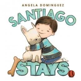 Angela Dominguez Santiago Stays Book cover