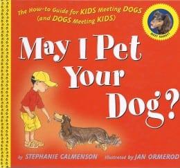 Stephanie Calmenson May I Pet Your Dog cover