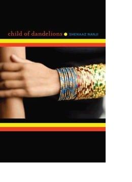 Shenaaz G Nanji CHILD OF DANDELIONS. Book cover for USA