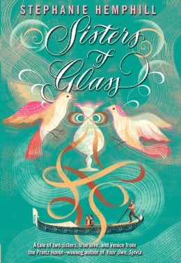 Stephanie Hemphill SISTERS OF GLASS Book Cover